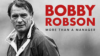 Bobby Robson: More Than a Manager (2018) on Netflix in the Netherlands